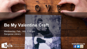 Be My Valentine Craft @ Sangaree Library | Summerville | South Carolina | United States