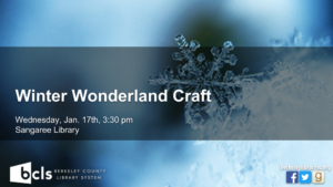 Winter Wonderland Craft @ Sangaree Library | Summerville | South Carolina | United States