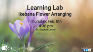 Learning Lab: Ikebana Flower Arranging @ St. Stephen Library | Saint Stephen | South Carolina | United States